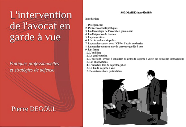l'intervention de l'avocat en garde à vue - Pierre Degoul